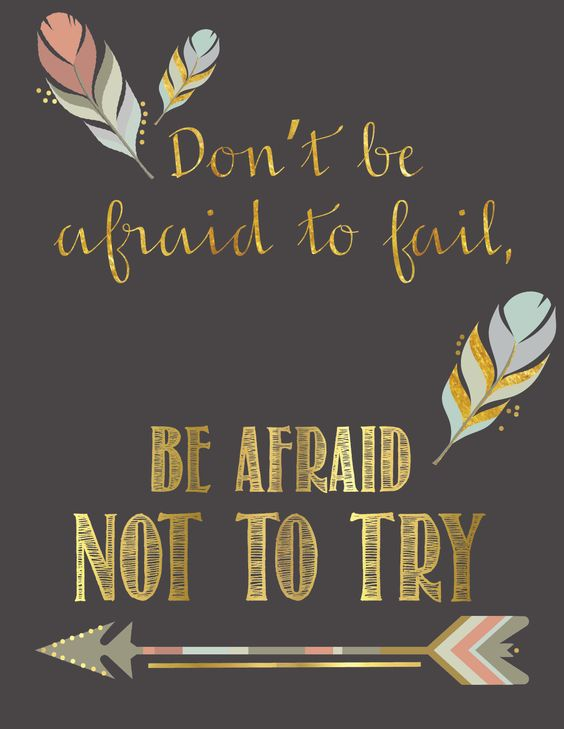 Inspirational quote download; don't be afraid to fail, be afraid not to try: