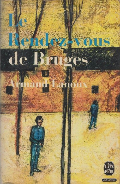 Ldp 1476 1477 Armand Lanoux Le Rendez Vous De Bruges Rende Poster Movie Posters