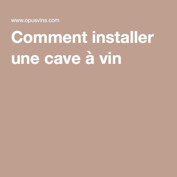Comment installer une cave à vin ?