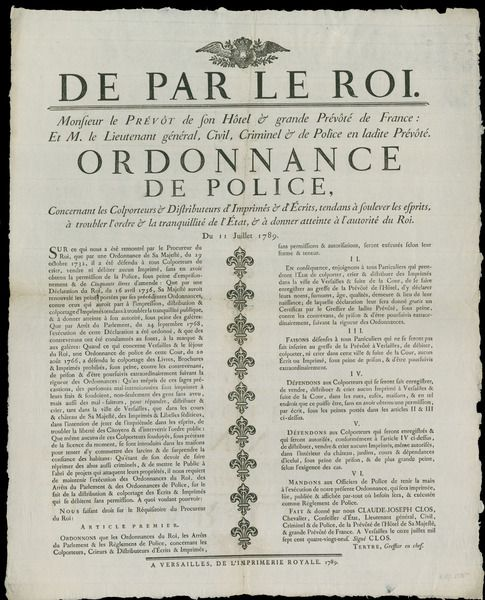 """The French police issued this broadside on behalf of the king to forbid the distribution of publications that """"trouble the order and tranquility of the State."""" The ordinance was posted just three days before the storming of the Bastille."""