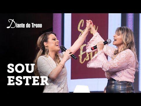 Ana Paula Valadao Sou Ester Ao Vivo Feat Soraya Moraes