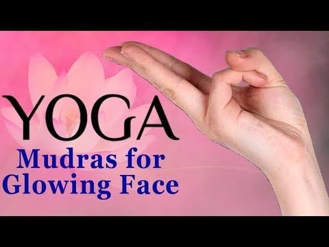 Mudras 5 Simple Yoga Mudras For Glowing Skin Face Mudras To Look Young And Beautiful Youtube Mudras Face Yoga Yoga For Arthritis