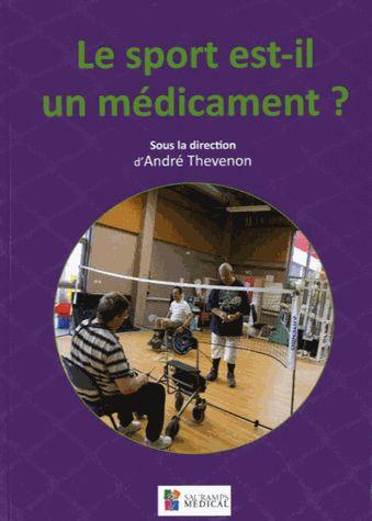 Le sport est-il un médicament ? : [actes de colloque, Lille      novembre 2013] / sous la direction de André Thevenon ; avec la      participation de Juliana Antero-Jacquemin, Xavier Bigard,      Thierry Bouillet,... [et al.]. 796:61 SPO http://scd.summon.serialssolutions.com/search?s.q=isbn:(9791030300277)