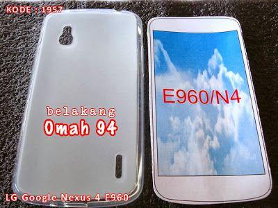 Kode Barang 1957 Jual Silikon Soft Case LG Google Nexus 4 E 960 Bening (Clear)   Toko Online Rame - rameweb