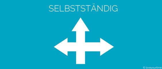 Selbstständigkeit Ja oder Nein? #startup