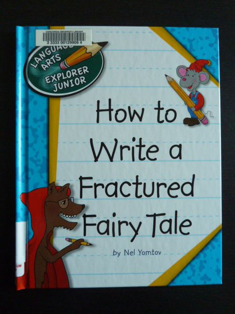 how to write a fractured fairy tale by nelson yomtov writing pinterest fractured fairy. Black Bedroom Furniture Sets. Home Design Ideas