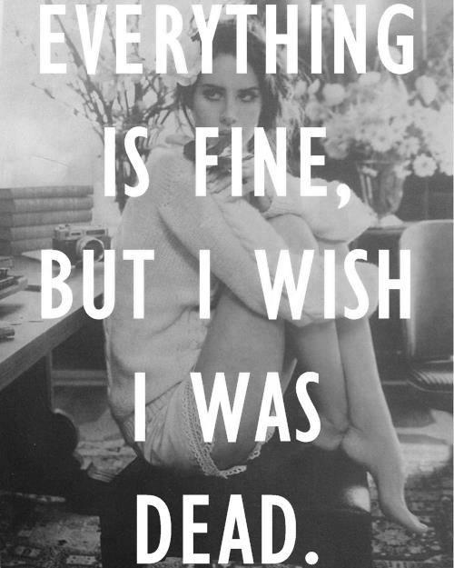 Death Suicide Depressed Quotes: Lana Del Rey Quotes Tumblr