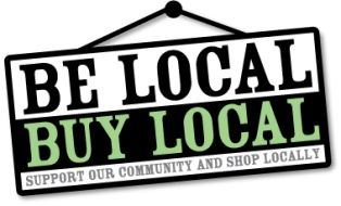 Be Local, Buy Local. My business will be based on this.