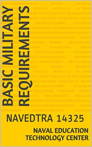 Download free Basic Military Requirements: NAVEDTRA 14325 pdf