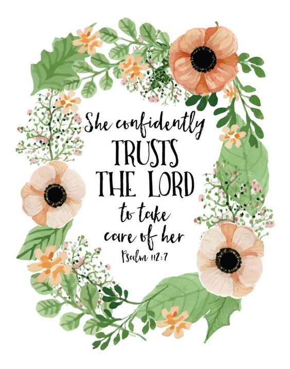 $5.00 Bible Verse Print - She confidently trusts the Lord to take care of her Psalm 112:7  Have confidence! For the Lord will always provide more than enough. We are His children and He cares for us more than we can even wrap our minds around. Let this beautiful bible verse print be a reminder to always have confidence that He will take care of us. - Different size options available. #bibleverse #bibleverseprint #christianart #shetruststhelord #psalm112 #christiandecor #christianwomen: