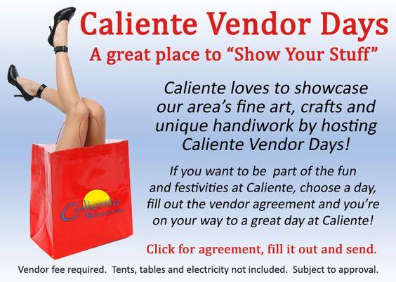 Vendor days! Come show off your stuff at #Caliente Special - vendor agreement