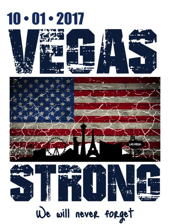 This is a vegas strong we will never forget route 91 harvest design to remember the shooting from the mandalay bay hotel in las vegas.  On October 1, 2017, a mass shooting occurred at the Route 91 Harvest country music festival on the Las Vegas Strip in Paradise, Nevada.