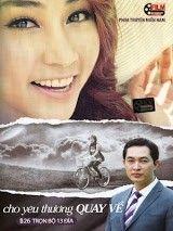 Phim Cho Yêu Thương Quay Về  | VTV9