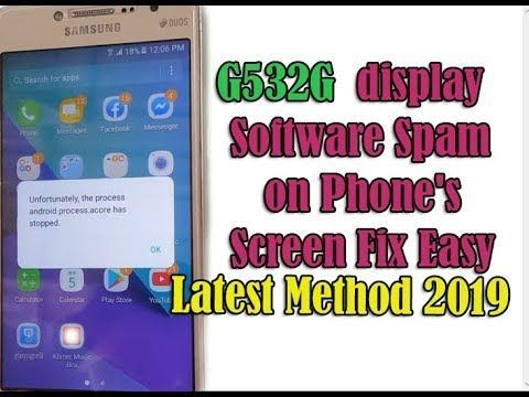 Latest Method 2019 How To Fix Samsung Galaxy J2 Prime G532g Display Software Spam On Phone S Screen Samsung Galaxy Samsung Fix It
