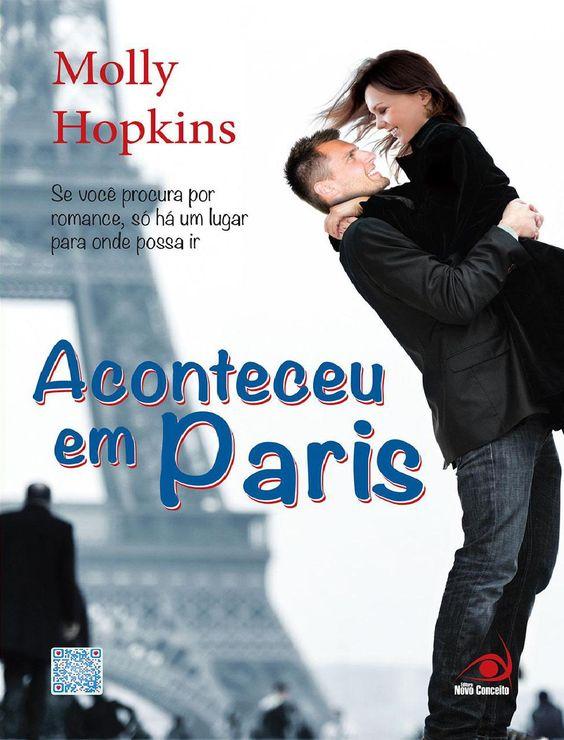 """Aconteceu em Paris – Molly Hopkins  Evie Dexter quer fazer carreira como guia de turismo. Determinada como é, e cheia de coragem por causa de um ou outro drink, ela logo começa a """"melhorar"""" seu currículo. E consegue um ótimo emprego: acompanhar turistas por toda Paris.Agora é só uma questão de se firmar como profissional demonstrando o seu melhor. Mas os vinhos franceses são tão gostosos… E seu tutor, Rob, é bonito demais! O primeiro romance de Molly Hopkins é um livro que todo mundo…"""