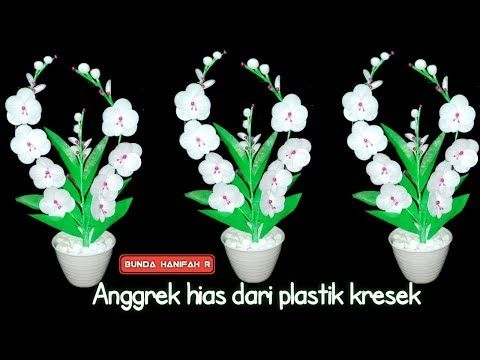 Cara Membuat Bunga Dari Plastik Ll How To Make Flowers From
