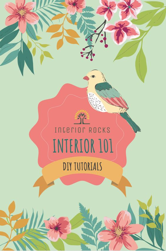 DIY tutorials, Interior Design Ideas, and Interior Design 101 at Interior.rocks