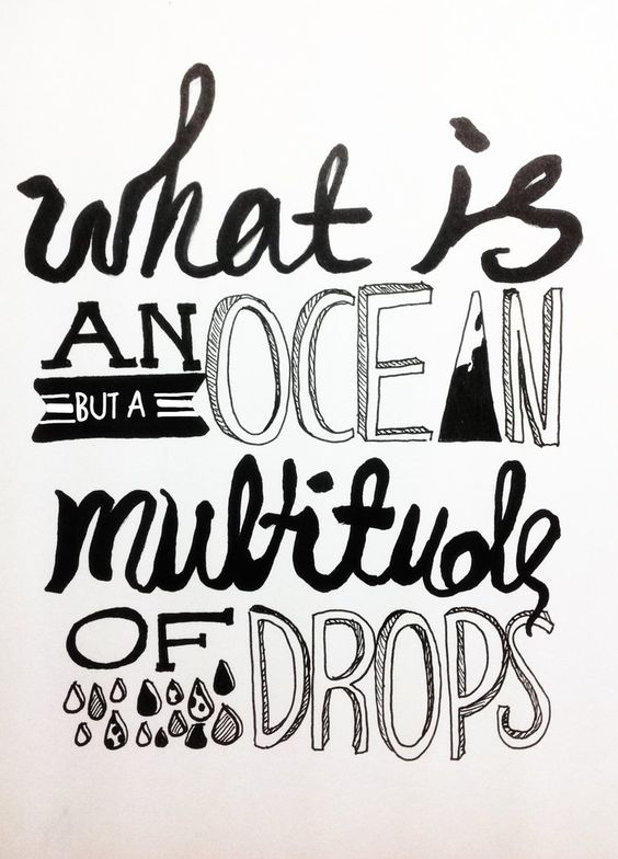 A multitude of drops - Cloud Atlas. Change the world every day.