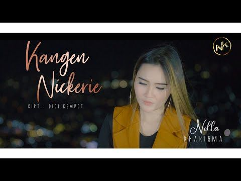 Nella Kharisma Kangen Nickerie Official Mp3 Hitz Song Download