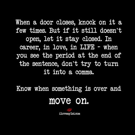 """When A Door Closes, Knock On It A Few Times. But If It"