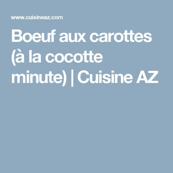 Boeuf aux carottes (à la cocotte minute) | Cuisine AZ