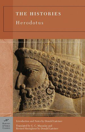 Histories (Barnes & Noble Classics Series)        by      Herodotus,      Donald Lateiner (Introduction),      G. C. Macaulay (Translator),      Donald Lateiner (Revised by)