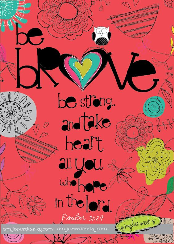 Scripture art Wise Reminders Be Brave bible verse by amyleeweeks: