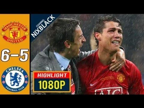 Manchester United 6 5 Chelsea 2008 Champions League Final All Goals Highlights Fhd 1080p Youtube Champions League Final Manchester United Champions League