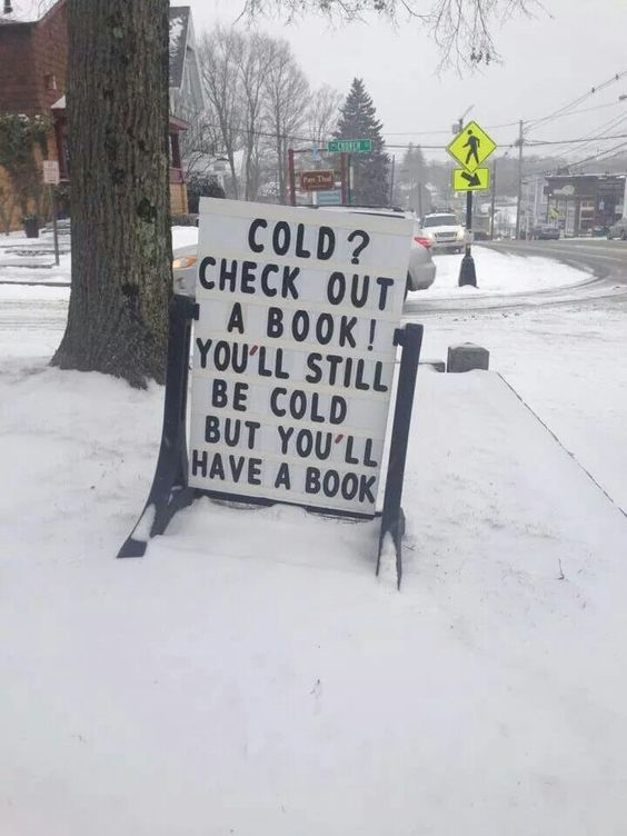 And that's fantastic,having a book in the cold. It warms from inside out