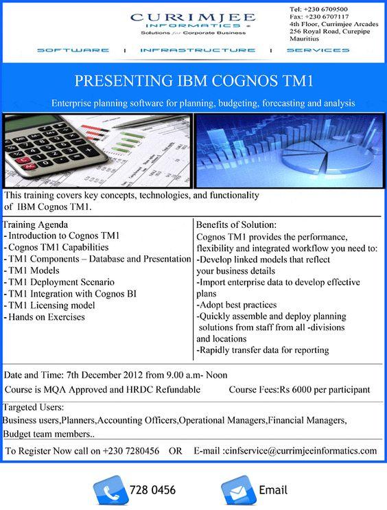 Currimjee Informatics Ltd - Introducing IBM Cognos TM1. Info: 728 0456