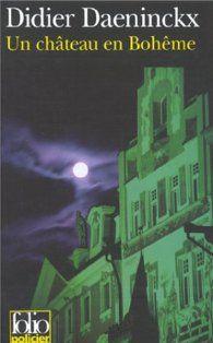 Un chateau en boheme par Didier Daeninckx