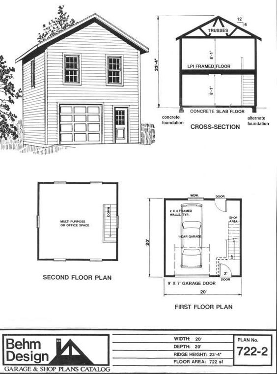 Two story 1 car garage plan 722 2 by behm design has for Double garage apartment plans