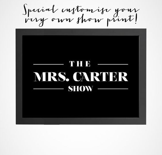 Customise Your Own The Mrs. Carter Show Inspired By by BrightPaper