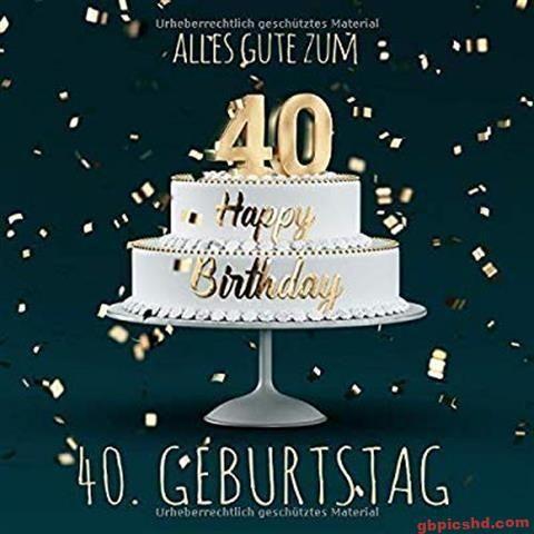 40geburtstagbilder Geburtstag