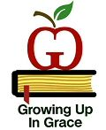 Growing Up In Grace - Bible Lessons for Home and School