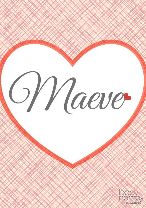Maeve: Meaning, origin, and popularity of the name. A powerful name taken from the pages of Irish mythology, Maeve has crossed the Atlantic and is having a moment here in the US. It's unusual, but in the top 500 and rising with some momentum. Maeve is both a simple and spirited one-syllable choice (pronounced MAYV) that's rich in heritage and full of fashion.