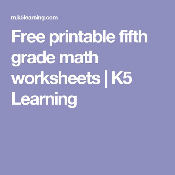 Free Printable Fifth Grade Math Worksheets K5 Learning Third Grade Math Worksheets Math Worksheets Fifth Grade Math