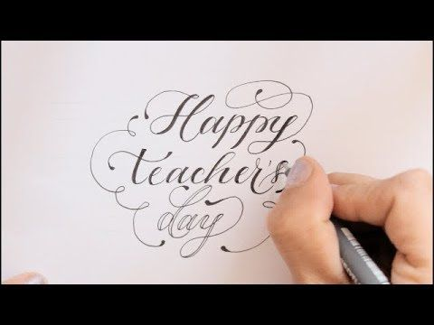 Calligraphy Fancy Letters How To Write Happy Teachers Day