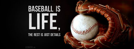 baseball pics | Baseball is LIFE, the rest is just details cover for your Facebook ...