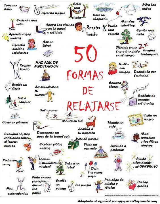 Os dejamos una adaptación del inglés de una imagen que nos gusta mucho: 50 maneras de relajarse. ¿Qué hacéis vosotros para relajaros? :):