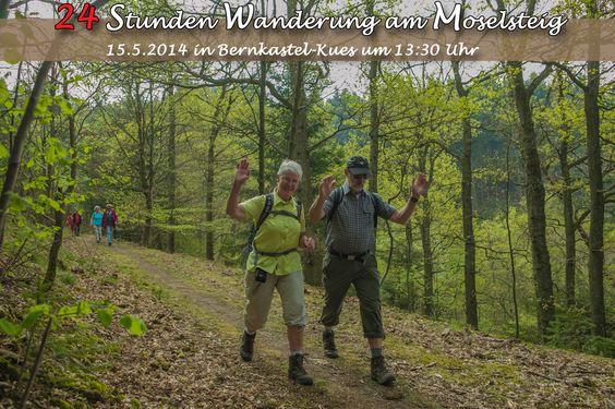 24 Stunden Wanderung am Moselsteig in Bernkastel-Kues / Rheinland-Pfalz am 17.5.2014 http://www.outdoor-wandern.de/events/24-stunden-wanderungen/1027-24-stunden-wanderung-am-moselsteig.html
