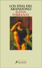 Los días del abandono. Elena Ferrante