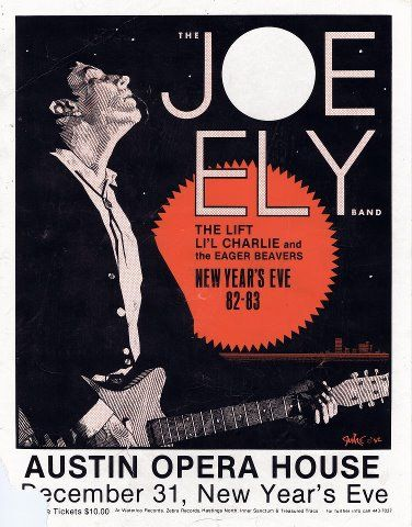 South Austin Museum of Popular Culture    Joe Ely at the Austin Opera House..New Year's Eve 1982! Yes, this is one of the posters that will be on display in the exhibit that opens Saturday June 30th at the South Austin Popular Culture Center. Artwork is by the fabulous Guy Juke.