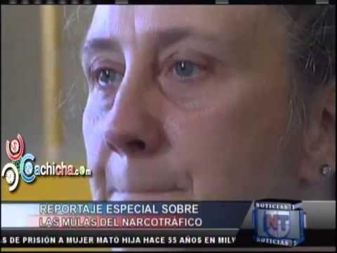 Reportaje especial sobre las mulas del narcotrafico #NoticiasTelemicro #Video - Cachicha.com