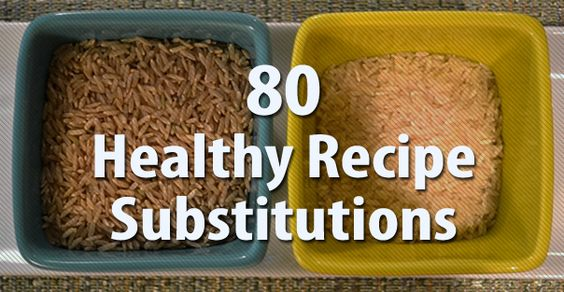 80 Healthy Recipe Substitutions. Awesome information on how to cut back calories and make your dish healthier.