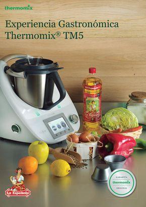 Experiencia Thermomix 2017 Recetas Thermomix Tm5