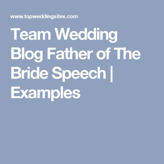 Bride Speech, Father Of The Bride And Wedding Blog On