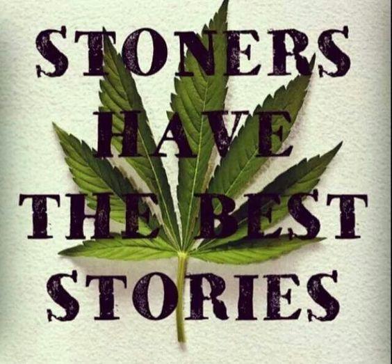 Stoner stories