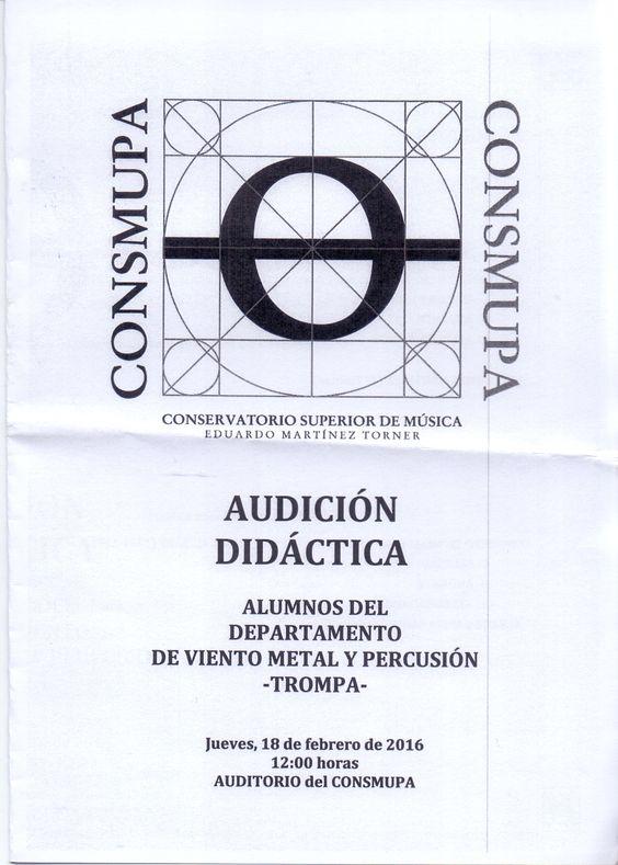 Audición didáctica departamento de viento metal y percusión -Trompa-, día 18 de febrero de 2016. Conservatorio Superior de Música Eduardo Martínez Torner.