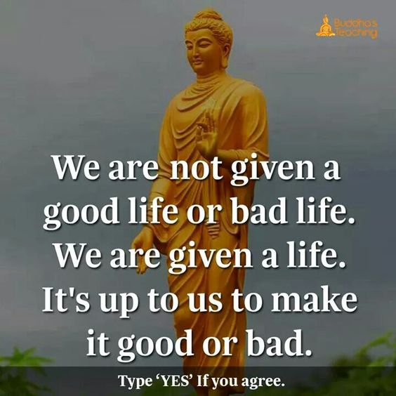 It's up to us to make it good or bad